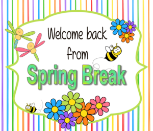 Image result for welcome back from spring break